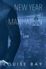 Louise Bay - New Year in Manhattan bild