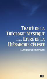 Traité de la Théologie Mystique