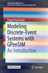 Modeling Discrete-Event Systems With GPenSIM