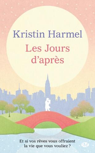 Kristin Harmel - Les Jours d'après