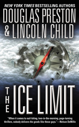 Douglas Preston & Lincoln Child - The Ice Limit