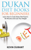 Kevin Durant - Dukan Diet For Beginners: Learn How to Cook Dukes Diet Food in 90 Minutes and Lose Your Weight  arte