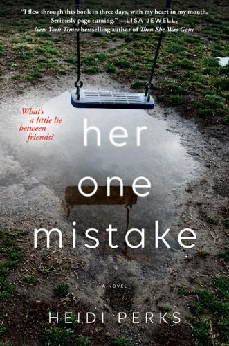 Heidi Perks - Her One Mistake