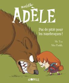 Mortelle Adèle, Tome 07