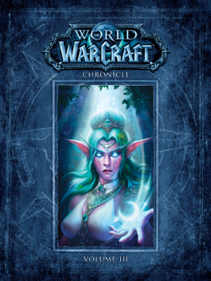 World of Warcraft Chronicle Volume 3 - Blizzard Entertainment book