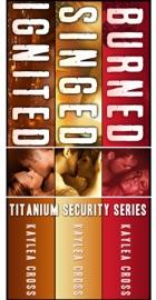 Titanium Security Series Box Set: Volume I PDF Download