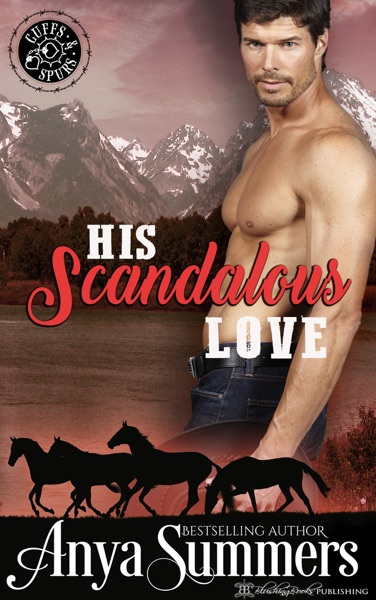 His Scandalous Love - Anya Summers book cover