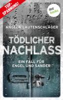 Angela Lautenschlger - Tdlicher Nachlass - Ein Fall fr Engel und Sander 3 artwork