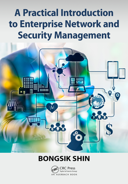 Download A Practical Introduction to Enterprise Network and Security Management PDF Full