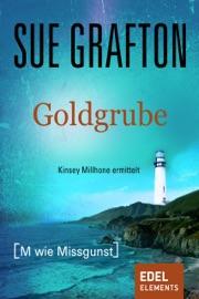 Goldgrube {M wie Missgunst} PDF Download