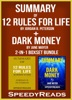 Summary of 12 Rules for Life: An Antidote to Chaos by Jordan B. Peterson + Summary of Dark Money by Jane Mayer