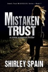 Mistaken Trust - Book 1 Of 6 In The Dark And Chilling Jewels Trust MURDER Series