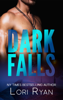 Lori Ryan & D. Falls - Dark Falls  artwork