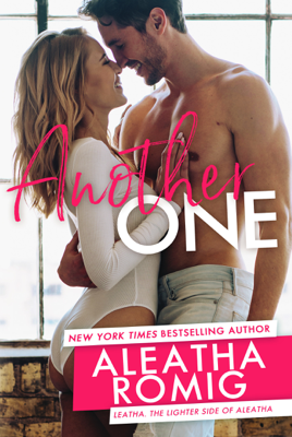 Another One - Aleatha Romig book
