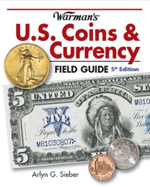 WARMANS U.S. COINS & CURRENCY FIELD GUIDE