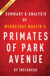Primates Of Park Avenue By Wednesday Martin  Summary  Analysis