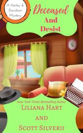 Deceased and Desist (Book 5) book