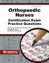 Orthopaedic Nurses Certification Exam Practice Questions