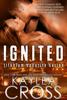 Kaylea Cross - Ignited  artwork