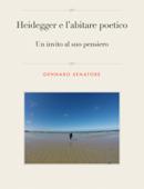 Heidegger e l'abitare poetico