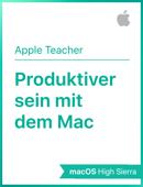 Produktiver sein mit dem Mac macOSHighSierra