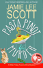 Jamie Lee Scott - Pasta, Pinot & Murder  artwork