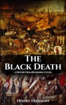 The Black Death Historys Most Effective Killer