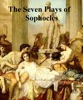 The Seven Plays Of Sophocles