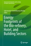 Energy Footprints Of The Bio-refinery Hotel And Building Sectors