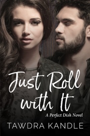 Just Roll With It book summary