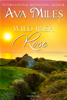 Ava Miles - Wild Irish Rose  artwork