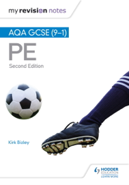 My Revision Notes: AQA GCSE (9–1) PE Second Edition
