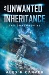 An Unwanted Inheritance