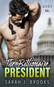 The Billionaire President - Book Six