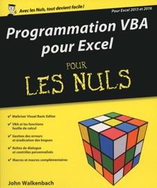 Programmation VBA pour Excel 2013 et 2016 pour les Nuls grand format - John Walkenbach