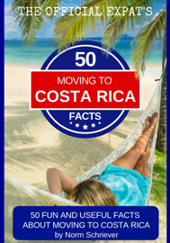 50 Fun and Useful Facts About Moving to Costa Rica book