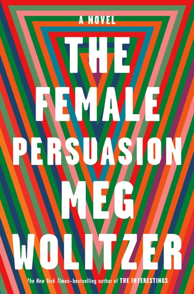 The Female Persuasion - Meg Wolitzer book cover