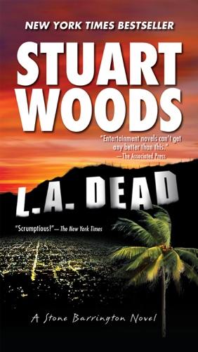 Stuart Woods - L.A. Dead