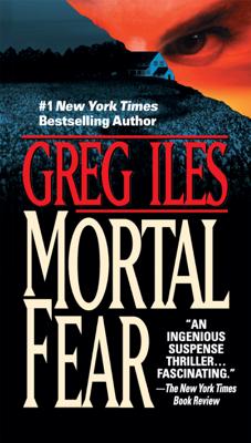 Greg Iles - Mortal Fear book