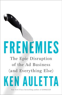 Frenemies - Ken Auletta book