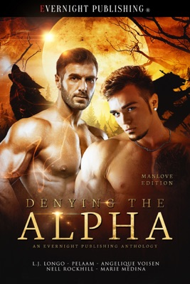 Denying the Alpha: Manlove Edition
