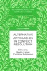 Alternative Approaches In Conflict Resolution