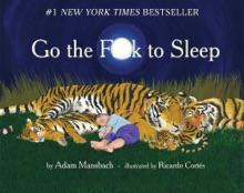 Go The F**k To Sleep (Enhanced Edition)