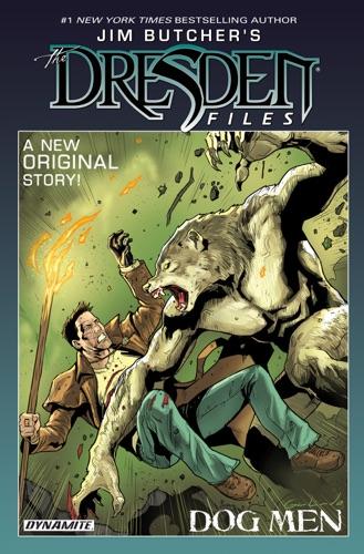 Jim Butcher, Mark Powers & Diego Galindo - Jim Butcher's The Dresden Files: Dog Men