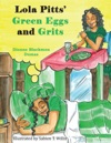 Lola Pitts Green Eggs And Grits