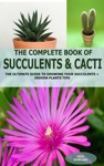 The Complete Book Of Succulent  Cacti