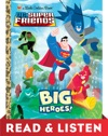 Big Heroes DC Super Friends Read  Listen Edition