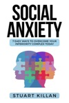 Social Anxiety 7 Easy Ways To Overcome Your Inferiority Complex TODAY