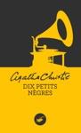 Dix Petits Ngres Nouvelle Traduction Rvise