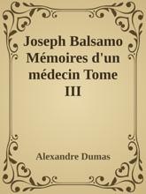 Joseph Balsamo Mémoires D'un Médecin Tome III